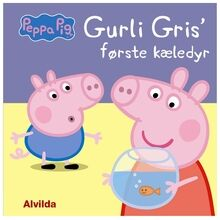 gurli-gris-peppa-pig-foerste-kaeledyr-first-pet-boernebog-childrensbook-book-bog
